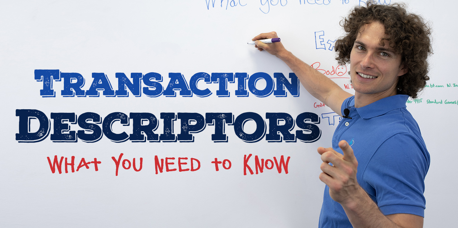 transaction descriptors explained